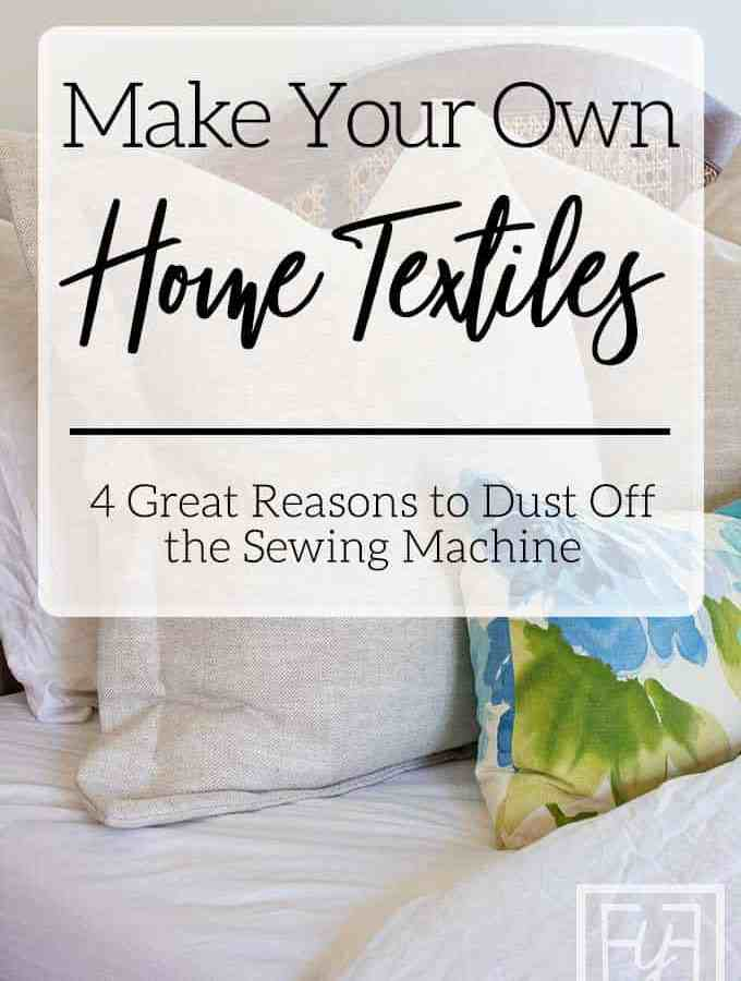 Make Your Own Home Textiles