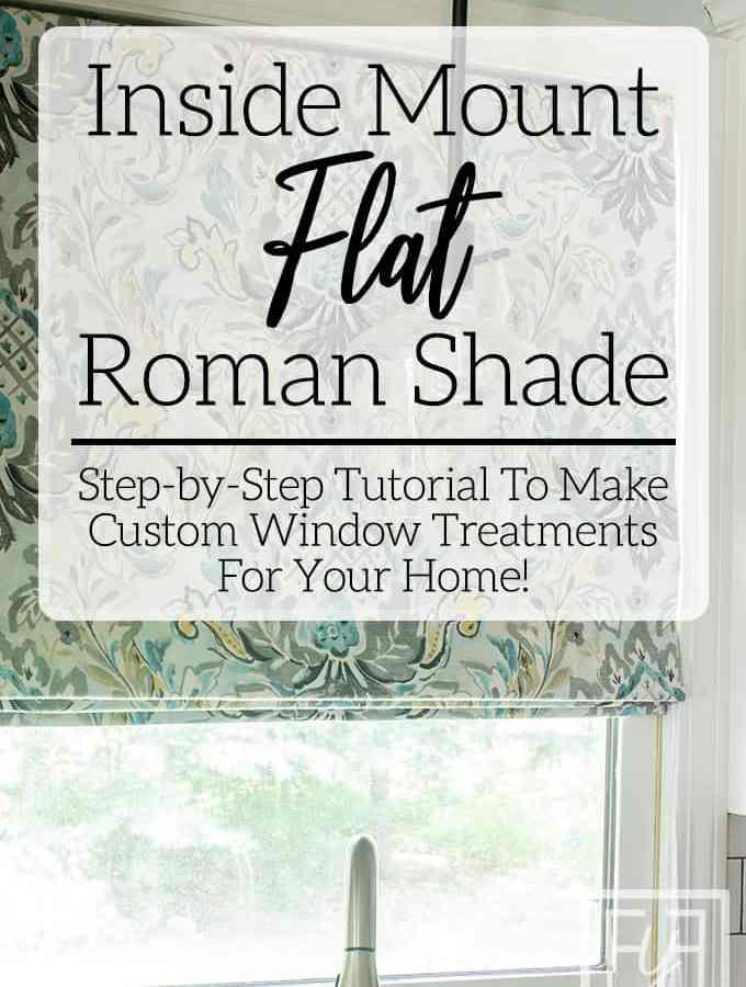 inside mount flat roman shade tutorial
