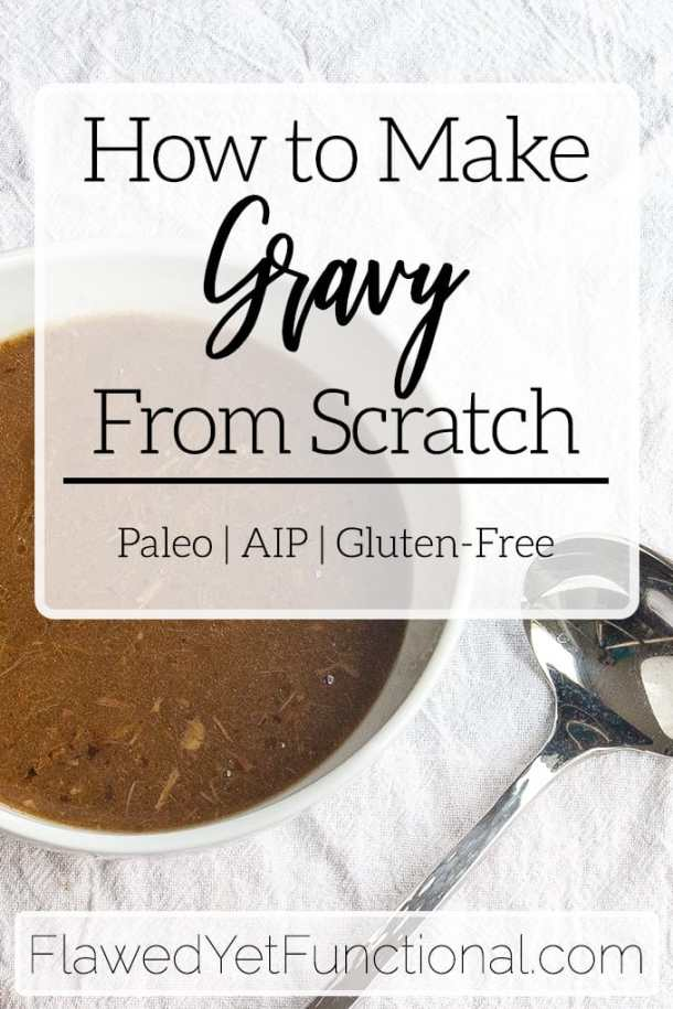 how to make gravy from scratch