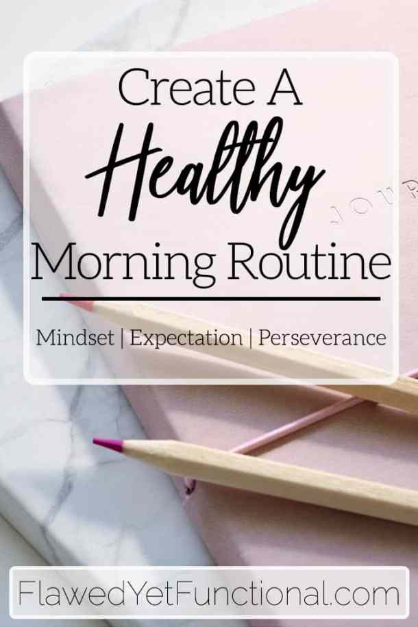 Create a Healthy Morning Routine