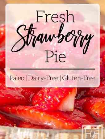 fresh easy strawberry pie in glass pie plate