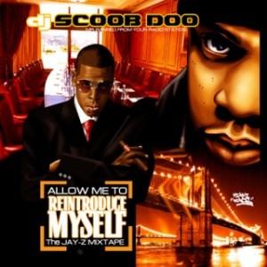 "Jay-Z ""Allow Me To Reintroduce Myself"" Mixtape"