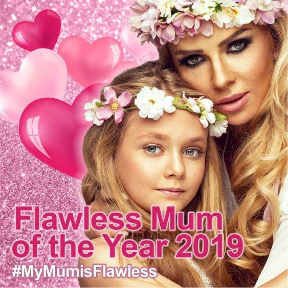 Flawless Mum of The Year 2019  #MyMumIsFlawless