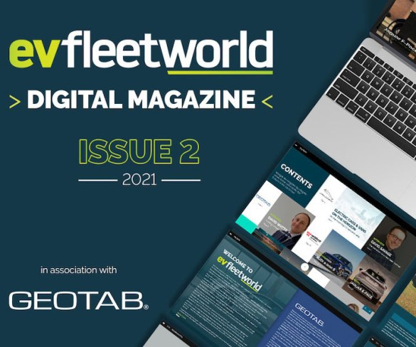 Latest guidance on how to go electric in EV Fleet World Digital