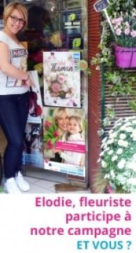 Elodie, fleuriste, participe à notre campagne. Et vous ?