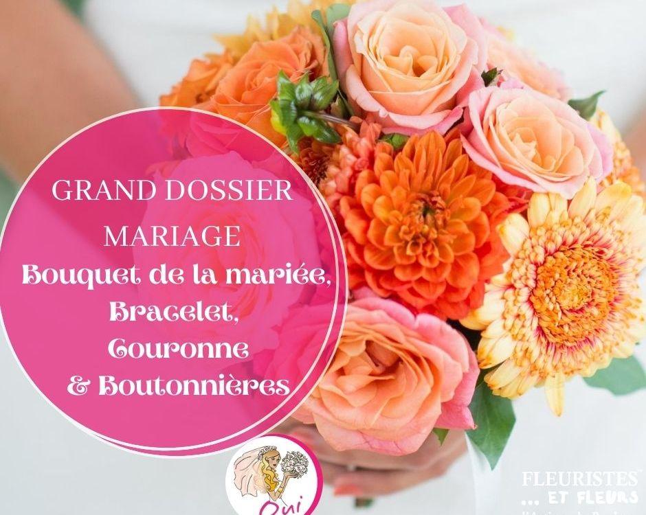 dossier mariage bouquet mariée bracelet couronne boutonnière