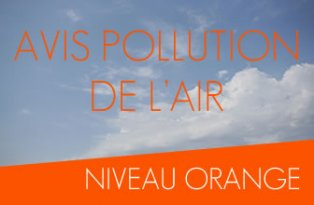 Avis pollution de l'air niveau orange