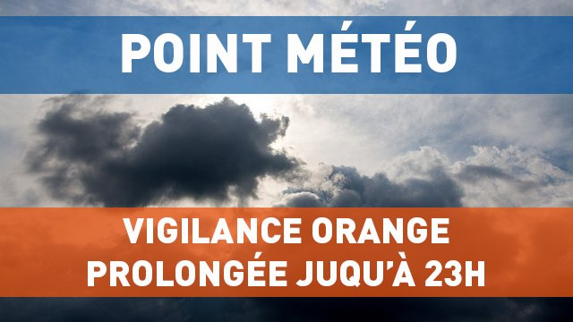 Vigilance ORANGE maintenue