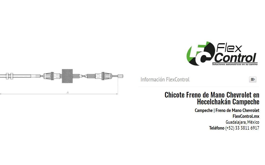 Chicote Freno de Mano Chevrolet en Hecelchakán Campeche