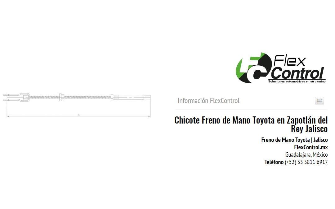 Chicote Freno de Mano Toyota en Zapotlán del Rey Jalisco