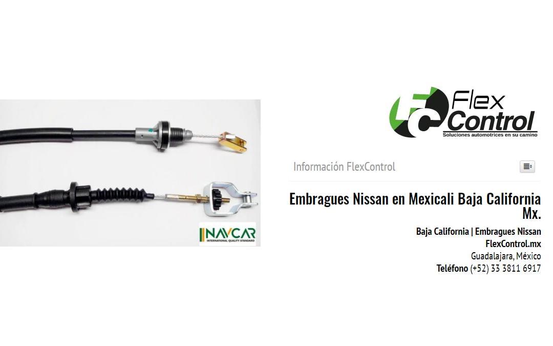 Embragues Nissan en Mexicali Baja California Mx.