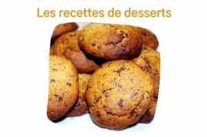 Les recettes de dessert : gâteaux, entremets, fruits, etc