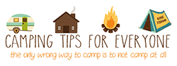 Camping Tips for Everyone