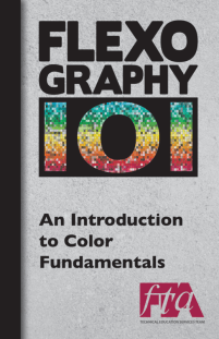 FLEXOGRAPHY 101 Booklet Series - An Introduction to Color Fundamentals