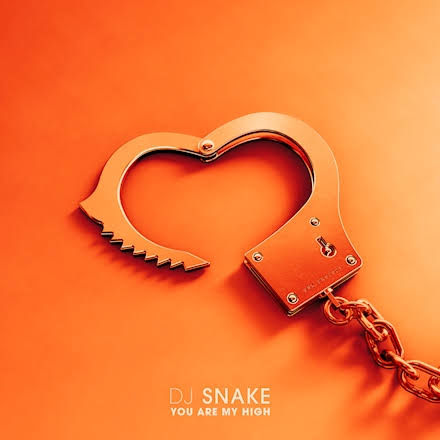 DJ Snake - You Are My High Mp3