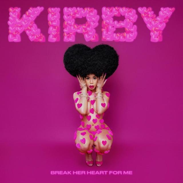 KIRBY - Break Her Heart For Me Mp3 Download