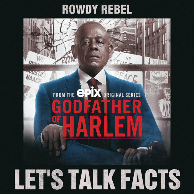 Godfather of Harlem - Let's Talk Facts ft. Rowdy Rebel