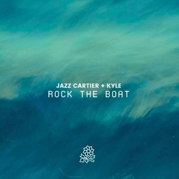 Jazz Cartier - Rock The Boat ft. KYLE Mp3 Download