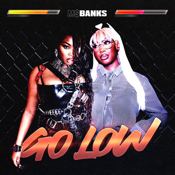 Ms Banks - Go Low Mp3 Download