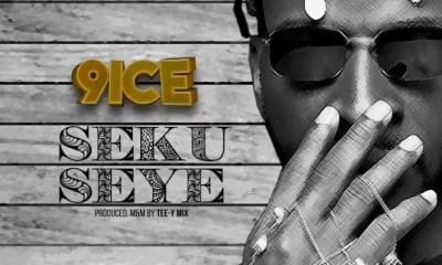 9ice Seku Seye Mp3 Download