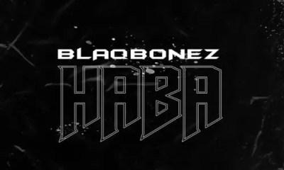 Blaqbonez Haba Mp3 Download