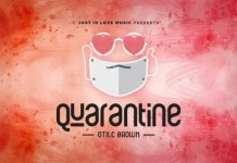 Otile Brown Quarantine Mp3 Download