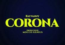 Rayvanny Ft Magufuli Corona Mp3 Downnload