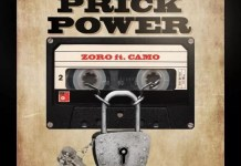 Zoro ft Camo Blaizz Prick Power Mp3 Download