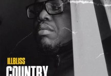 AUDIO: Illbliss – Country Mp3 Downlod