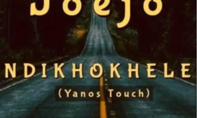 Joejo Ndikhokhele Yanos Touch Mp3 Download