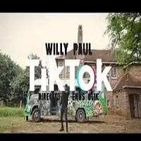 Willy Paul Tik Tok Mp3 Download