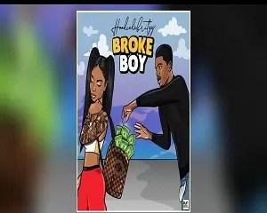HoodCelebrityy Broke Boy Mp3 Download