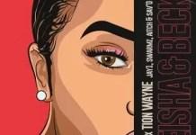 Russ FtTion Wayne Keisha & Becky (Remix) Mp3 Download
