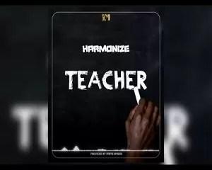 Harmonize Teacher Mp3 Download