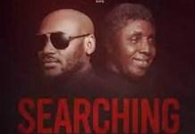 2Baba Searching Ft. Bongos IkwueMp3 Download