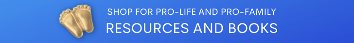 Shop for ProLIfe and ProFamily Resources
