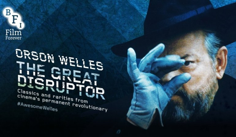 THE LIFE OF A GENIUS – Orson Welles: The Great Disruptor