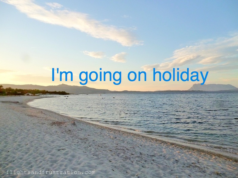 I'm going on holiday