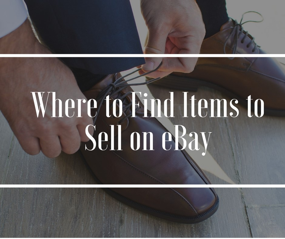 How to Find Items to Sell on eBay