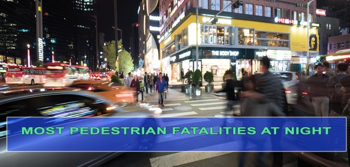 Most Pedestrian Accidents Occur At Night