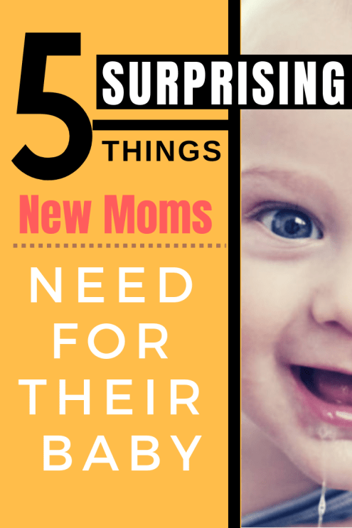 5 Surprising Things New Moms Need For Their Baby