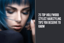 Hollywood Stylist Hairstyling Tips
