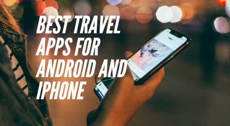 Best Travel App For Android And iPhone