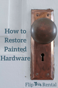 How to Restore Painted Hardware