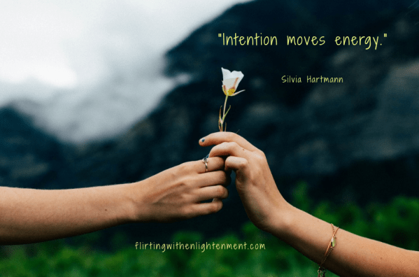 intentions, mind body spirit, mindfulness, creatviity, flower, mountains