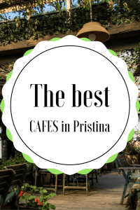 the best cafes in Pristina