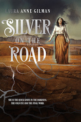 Cover of Laura Anne Gilman's Silver on the Road