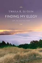 Cover of Ursula Le Guin's Finding My Elege, showing landscape and sunset