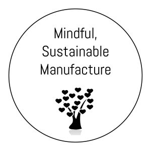 mindful sustainable manufacture