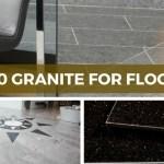 Top 10 Granite For Flooring Durable Affordable Granite Flooring